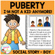 Social Story Puberty Boy I'm Not a Kid Anymore, I'm a Teen