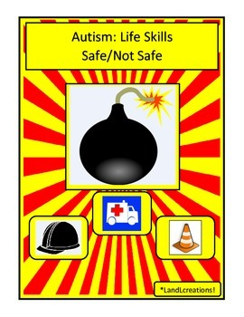 Autism: Life Skills Safe/Not Safe