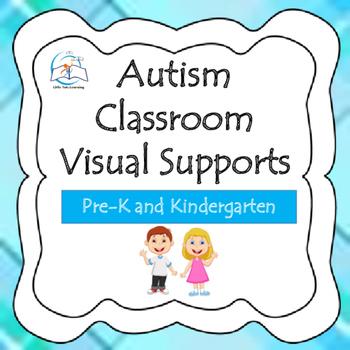 Autism - Pre-K - Kindergarten Classroom Visual Supports (s
