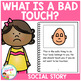 Social Story What is a Bad Touch? Book Autism