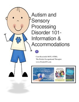 Autism and Sensory Processing Disorder-Information and Acc