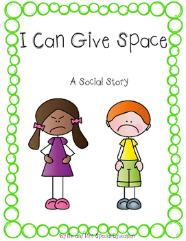 Autism and Special Education Social Story: I Can Give Space