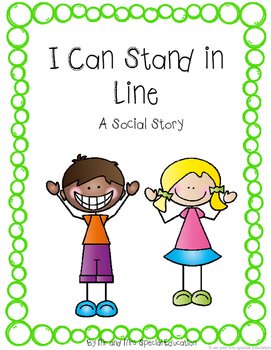 Autism and Special Education Social Story: I Can Stand in Line