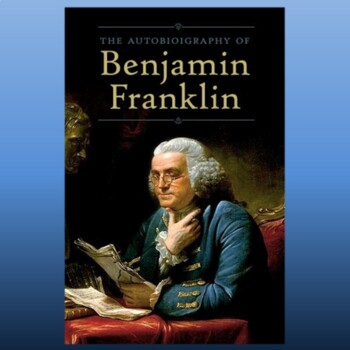 """Autobiography"" by Ben Franklin: Unit with Text, Questions"