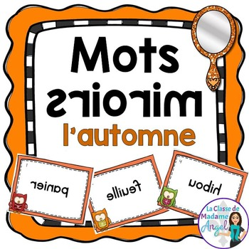 Automne:  Fall (Autumn) Vocabulary Center - Mots Miroirs