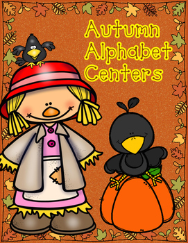 Autumn Alphabet Centers:  ABC Centers for Kindergarten Wor