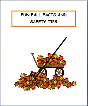 "Autumn/Fall ""Fun Fall Facts and Safety Tips"" lesson, 2 act"