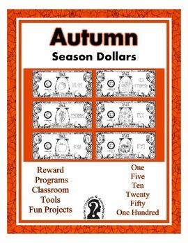Autumn ~ Fall Season Dollars - Teach Money, Use for Reward