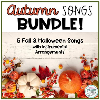 Autumn/Halloween Folk Song & Orff Arrangements - 5 ITEM BUNDLE!
