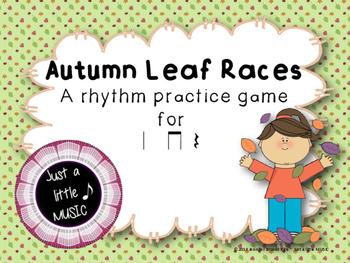 Autumn Leaf Races--a rhythm game to practice ta titi rest