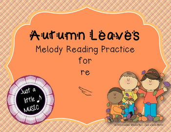 Autumn Leaves Interactive Melody Reading Practice Game {pe