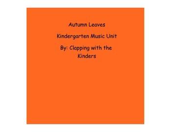 Autumn Leaves Music Unit for Kindergarten