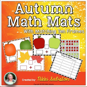 Autumn Math Mats and Ten Frames - Composing and Decomposin