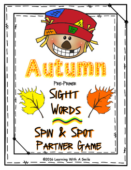 Autumn Partner Game ~ Sight Word Spin & Spot ~ Word Work ~