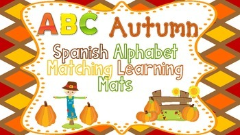 El Alfabeto:  Autumn Learning Mats or File Folder Game