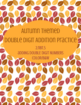 Autumn Themed Double Digit Addition Practice Without Regrouping