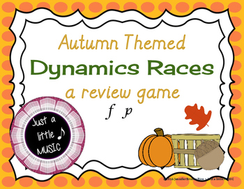 Autumn Themed Dynamics Races -- a review game to practice