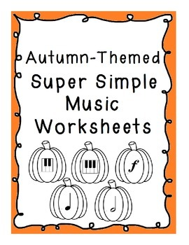 Autumn-Themed Super Simple Music Worksheets and Activities