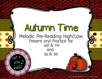 Autumn Time - Pre-reading high low present and practice so