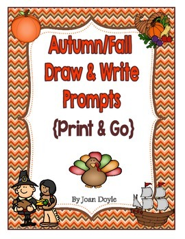 Autumn/Fall Draw and Write Prompts {Print & Go}
