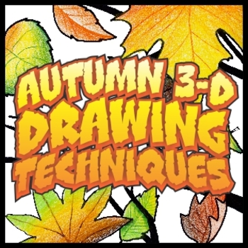 Autumn/Halloween 3-D Drawing - Basic Three Dimensional Techniques