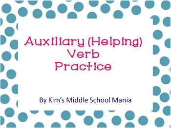 Auxiliary (Helping) Verb Practice