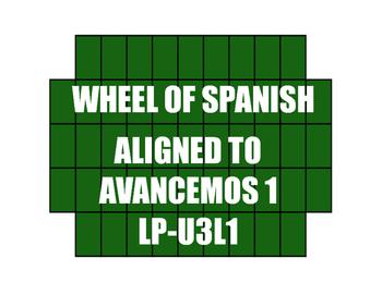 Avancemos 1 Semester 1 Review Wheel of Spanish