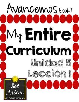 Avancemos 1 Unit 5 Lesson 1 ENTIRE Chapter Curriculum