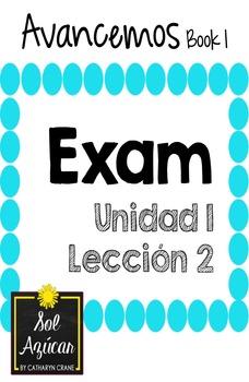Avancemos 1 Unit 2 Lesson 1 - EXAM - EXAMEN