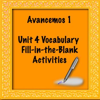 Avancemos 1 Unit 4 Vocabulary Activity