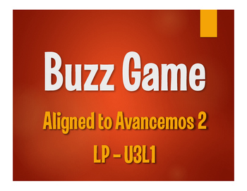 Avancemos 2 Semester 1 Review Buzz Game