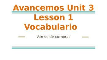 Avancemos 2 Unit 3 Lesson 1 vocabulary vamos de compras