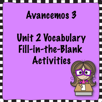Avancemos 3 Unit 2 Vocabulary Activity