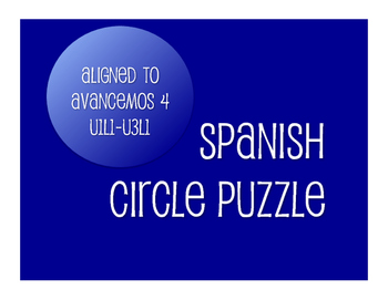 Avancemos 4 Semester 1 Review Circle Puzzle