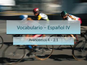 Avancemos 4 Unidad 2 Lección 1 (2.1) Vocabulario - Vocabul