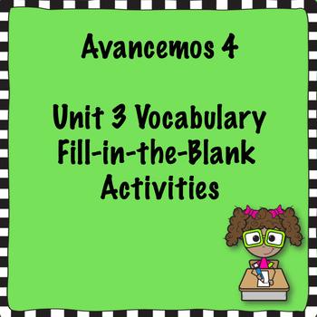 Avancemos 4 Unit 3 Vocabulary Activities