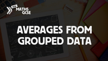 Averages & Grouped Data - Complete Lesson