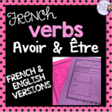 Avoir and être French verbs notes and worksheet - present tense