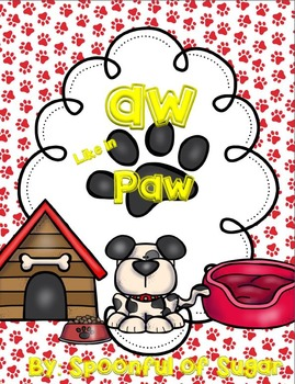"""Aw Like In Paw (An """"aw"""" Unit)"""