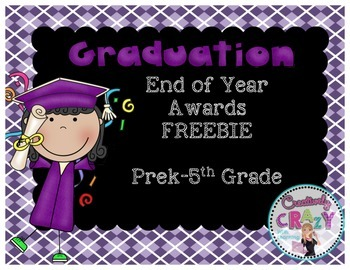 End of School Year {FREEBIE] Graduations Awards for Grades