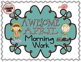 Awesome April Morning Work