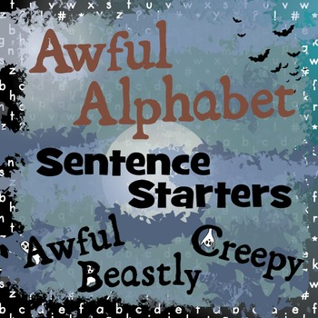 Awful Alphabet - Halloween Sentence Starters