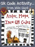 Aztec Inca Maya QR Code Activity