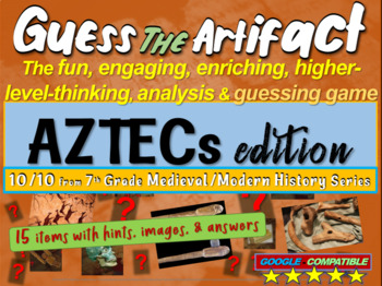 "Aztecs ""Guess the artifact"" game: engaging PPT with pictur"