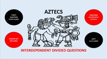 Aztecs: Interdependent Divided Questions Activity