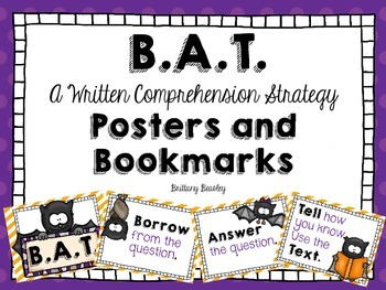 B.A.T. Written Comprehension Strategy Posters and Bookmarks