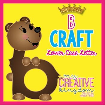 B Lower Case Alphabet Letter Craft (Journey's Aligned)