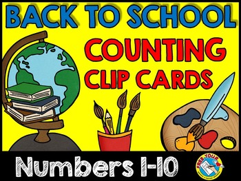 BACK TO SCHOOL ACTIVITIES: BACK TO SCHOOL COUNTING CLIP CA
