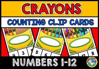 BACK TO SCHOOL ACTIVITIES: CRAYONS COUNTING CLIP CARDS: CR