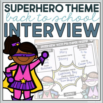 BACK TO SCHOOL Interview- SUPER HERO THEME
